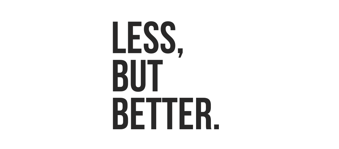 Mindre, men bedre